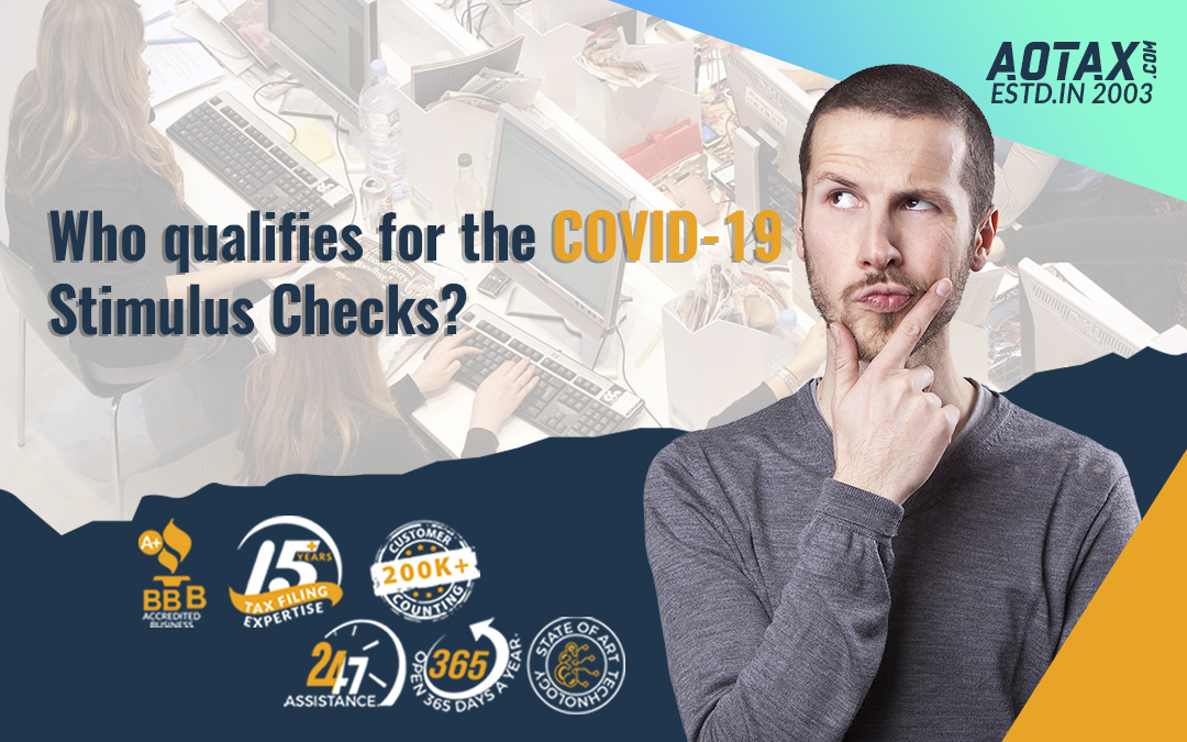 Who qualifies for the COVID-19 Stimulus Checks