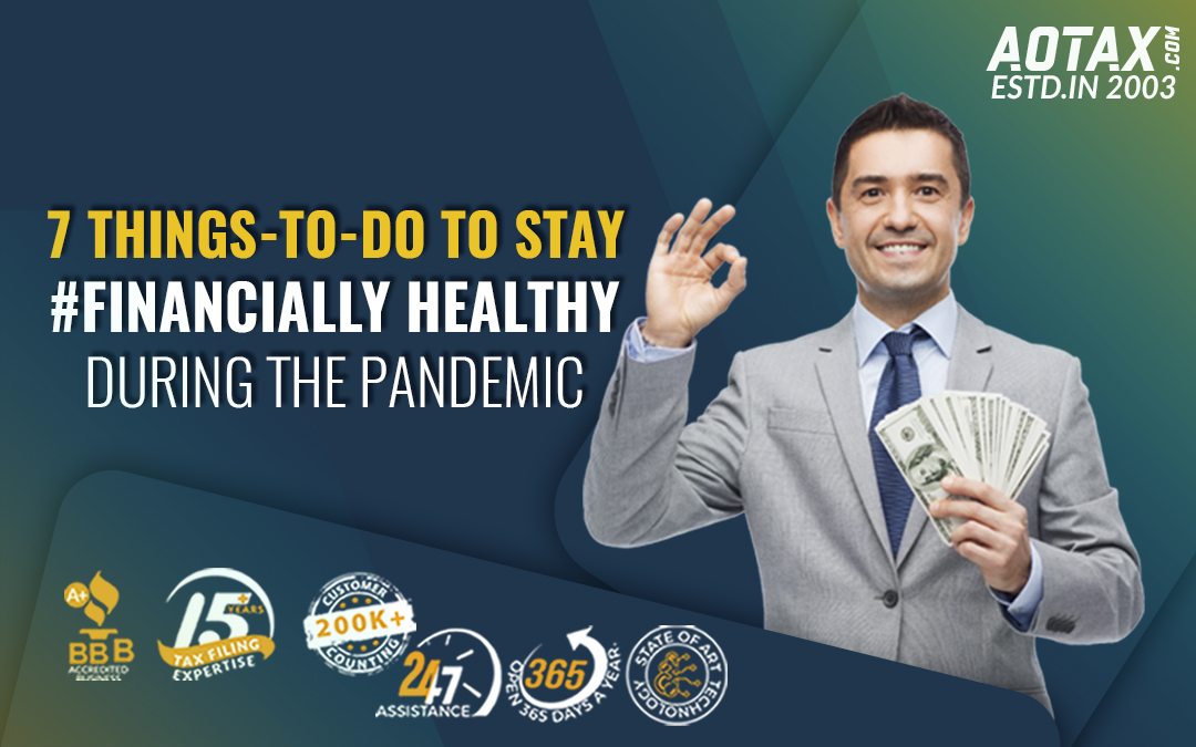 7 things-to-do to stay #Financially Healthy during the pandemic