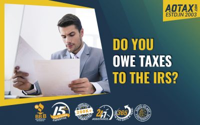 Do you owe taxes to the IRS?