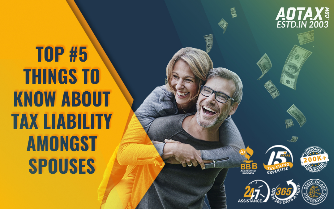 Top #5 things to know about Tax Liability amongst spouses