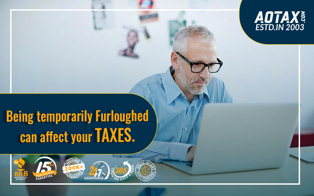 Being temporarily Furloughed can affect your taxes