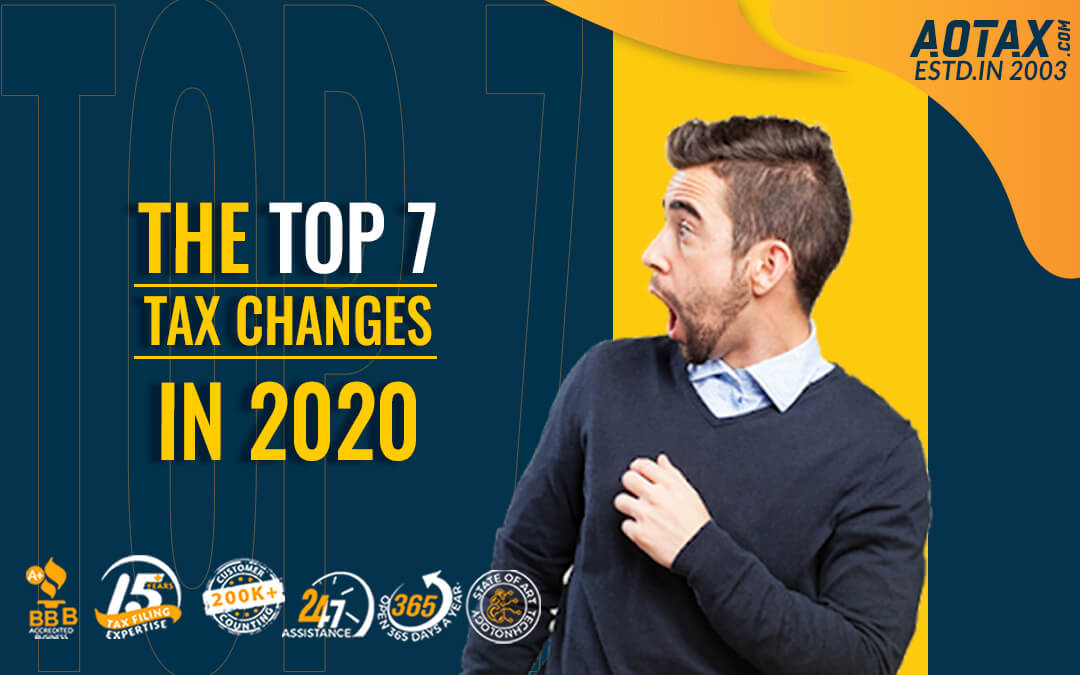 The top 7 Tax Changes in 2020